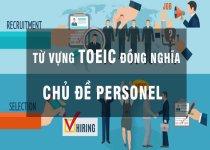 Từ vựng đồng  nghĩa Toeic chủ đề nhân sự