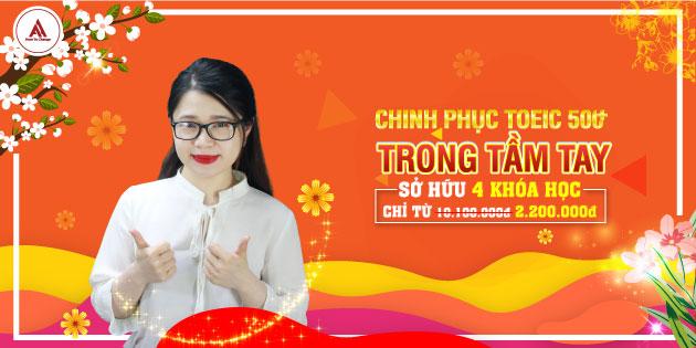 CHINH PHỤC 500+ TOEIC TRONG TẦM TAY VÀ THÀNH THẠO 4 KỸ NĂNG
