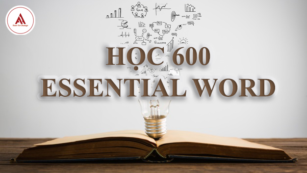 Học 600 essential word for TOEIC miễn phí hiệu quả