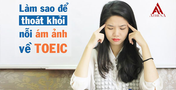 thoat-khoi-am-anh-ve-toeic