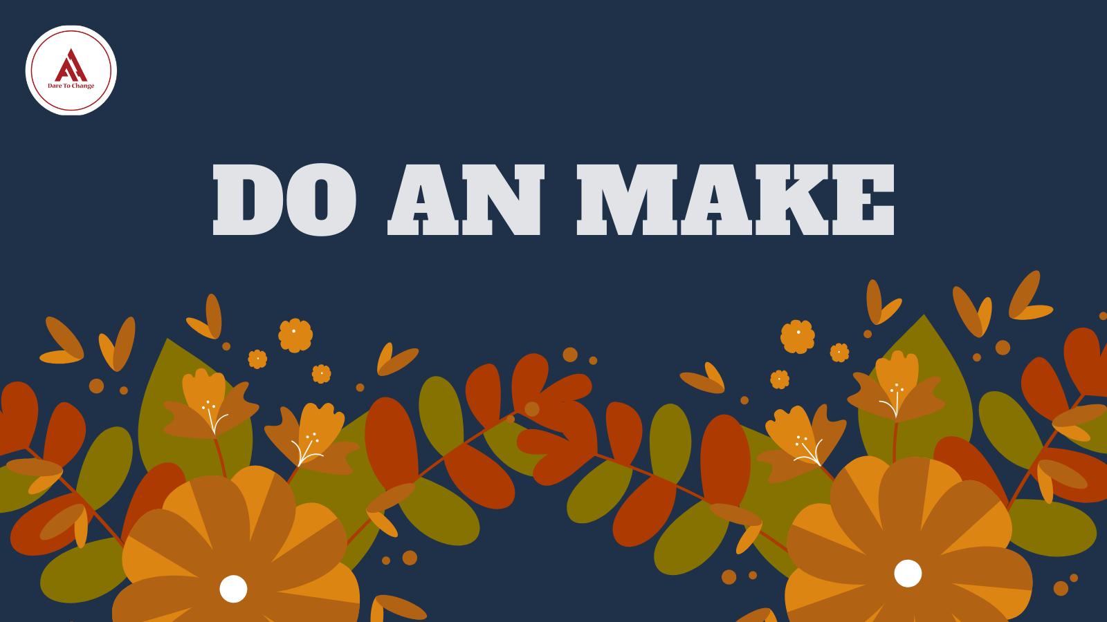 Do an Make
