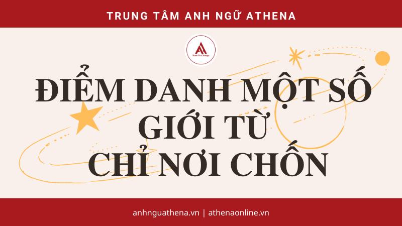 Cách dùng in on at chỉ địa điểm | Anh ngữ Athena