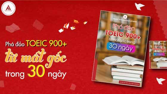 Full bộ tài liệu phá đảo TOEIC 900+ trong 30 ngày