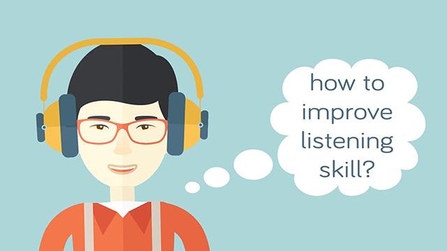 rèn luyện kỹ năng nghe