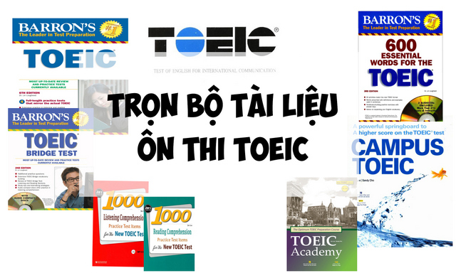 Phương pháp chuẩn bị tài liệu ôn thi Toeic