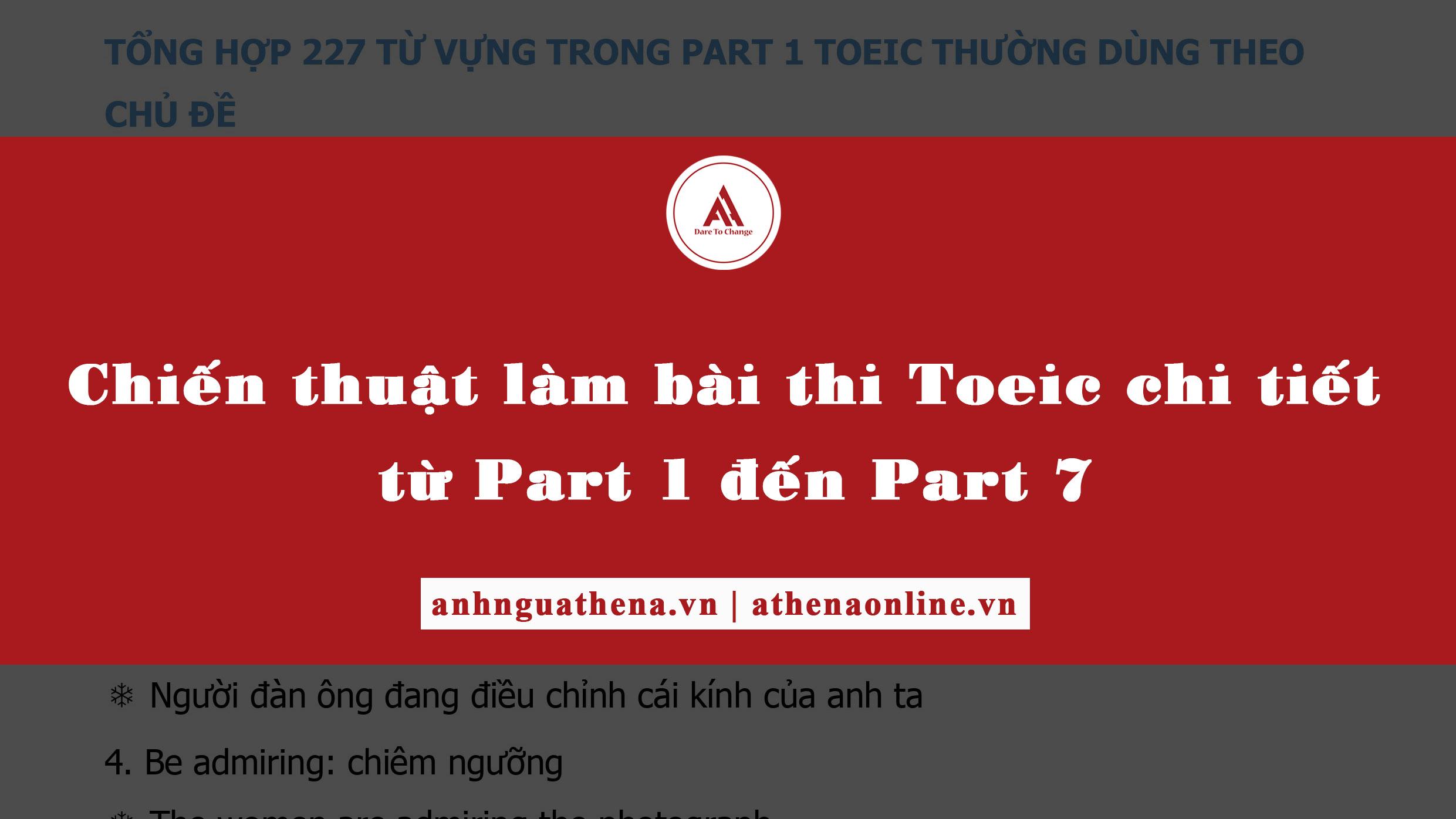 Chiến thuật làm bài thi Toeic chi tiết từ Part 1 đến Part 7