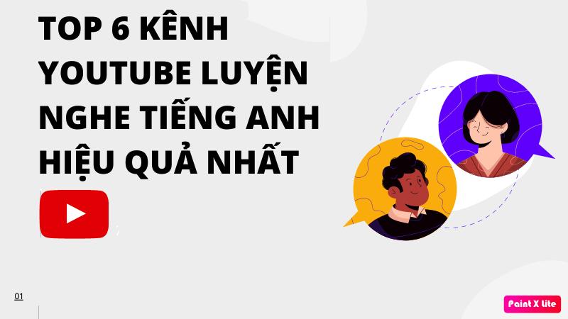 TOP 6 kênh Youtube luyện nghe tiếng Anh hiệu quả nhất