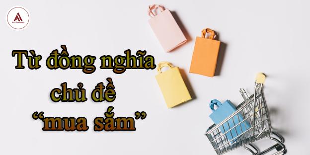 từ đồng nghĩa chủ đề mua sắm